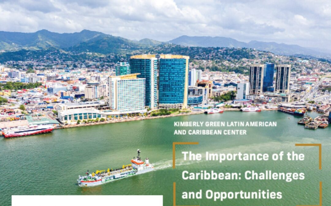 Live Webinar | The Importance of the Caribbean: Challenges and Opportunities